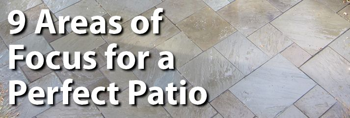 9 Areas of Focus for a Perfect Patio